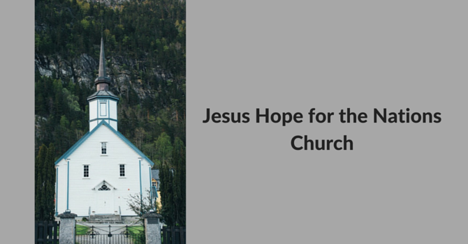 Jesus Hope for the Nations Church