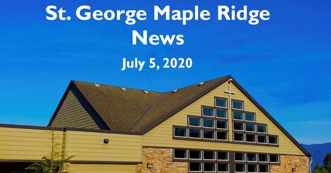 St.George Maple Ridge News Video July 5, 2020 image