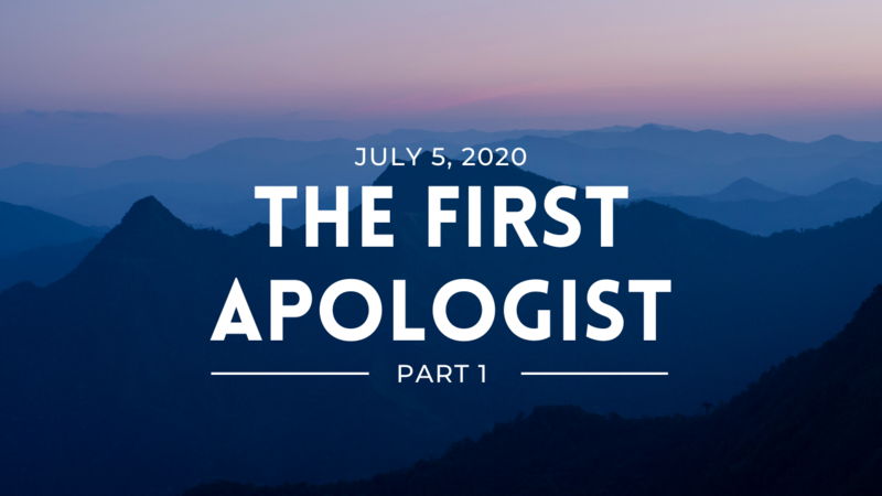 The First Apologist pt. 1