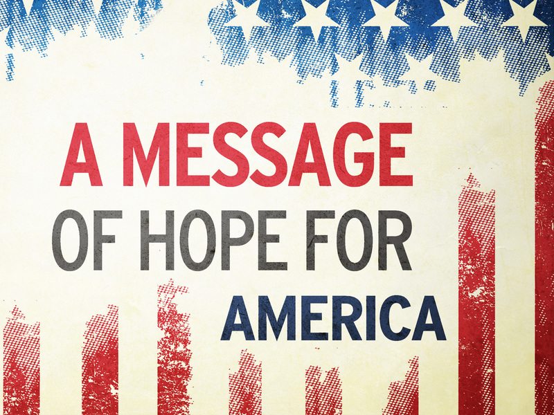 A Message of Hope for America