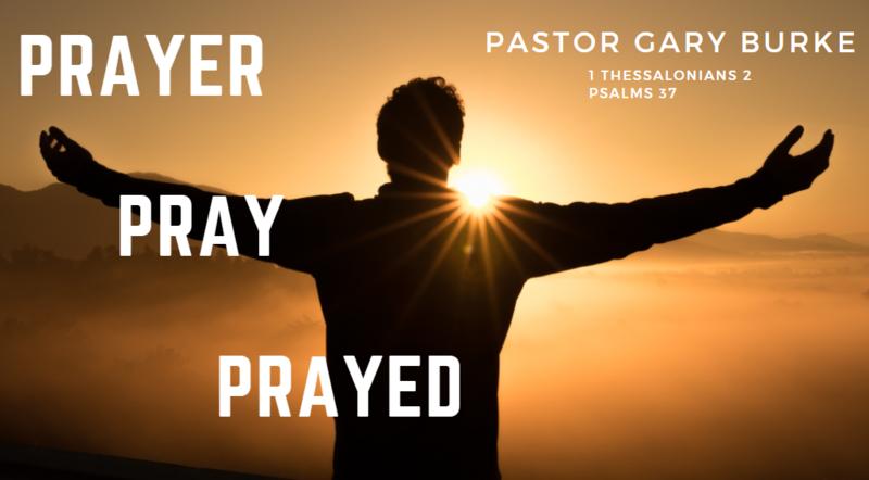 Prayer, Pray, Prayed