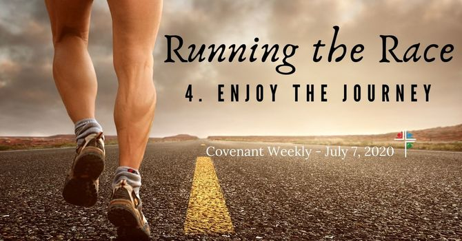 Running the Race - Enjoy the Journey