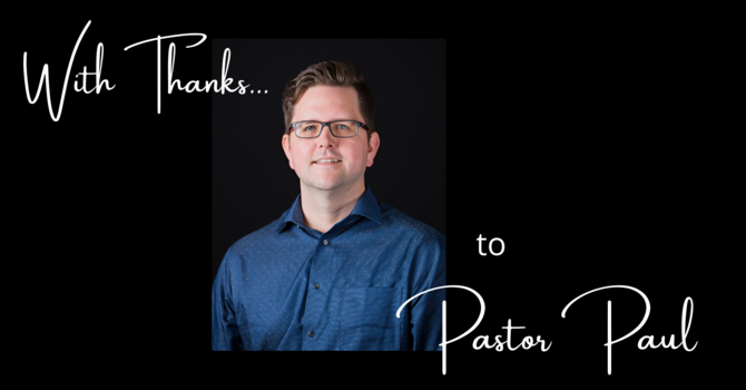 Thank you, Pastor Paul! image