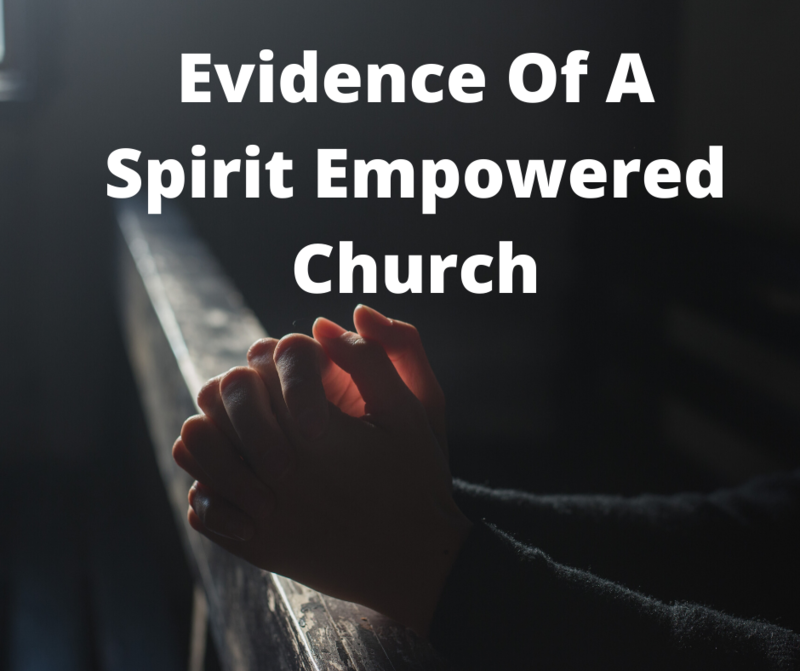 Evidences of Gods Spirit In A Church