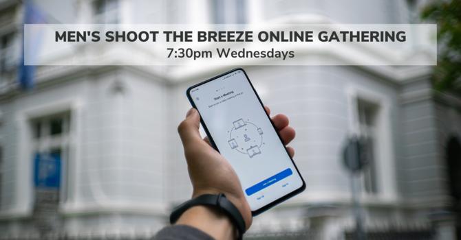 Men's Shoot the Breeze Online Gathering