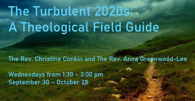 The Turbulent 2020s: A Theological Field Guide