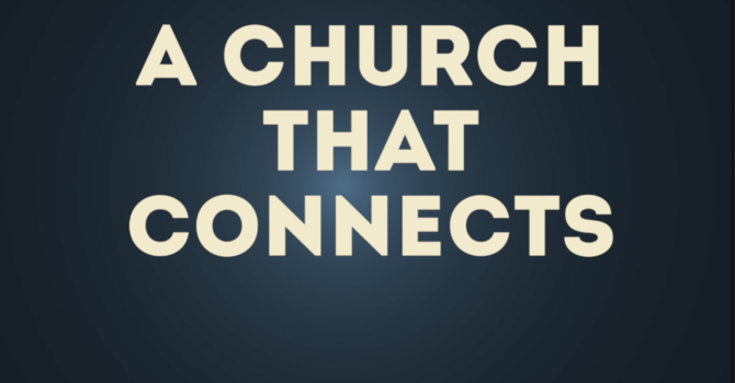 A Church That Connects