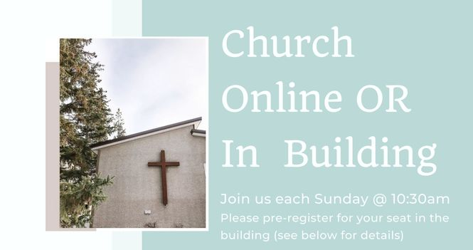 Church Online or In Building