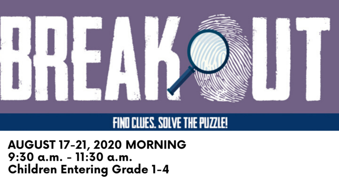 Breakout VBS - Session 3: Morning
