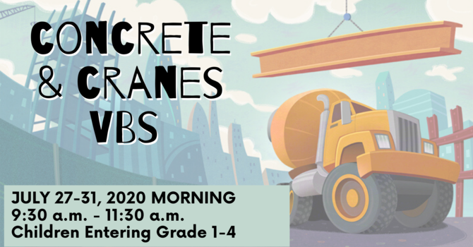 Concrete & Cranes VBS - Session 1: Morning