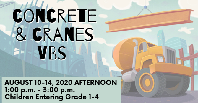 Concrete & Cranes VBS - Session 4: Afternoon
