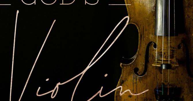 God's Violin