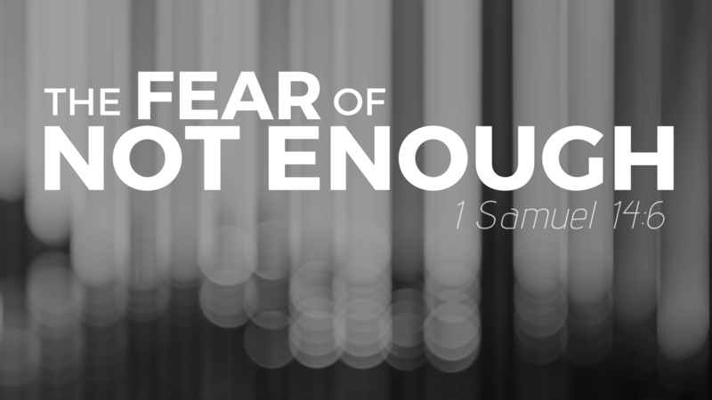 The Fear of Not Enough