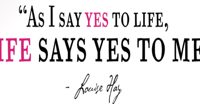 The Life-giving power of 'Yes'