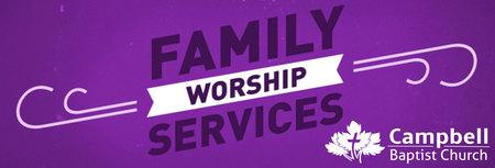 Family Worship Service