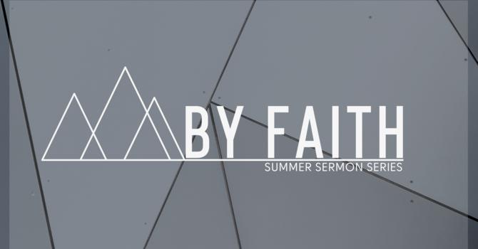 By Faith: Faith And The Rest