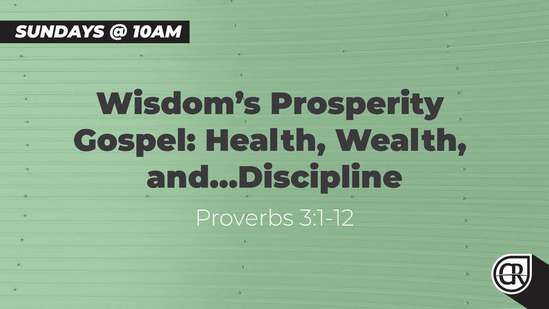 Wisdom's Prosperity Gospel: Health, Wealth, and…Discipline