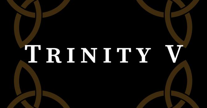 Trinity V 2020, 10:00 A.M.