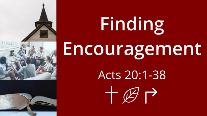 Finding Encouragement