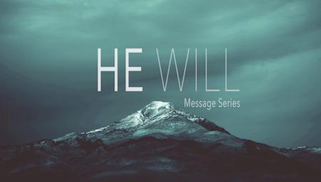 He Will Series