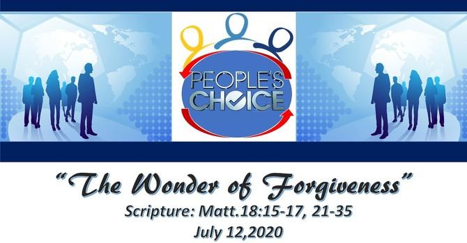 The Wonder of Forgiveness