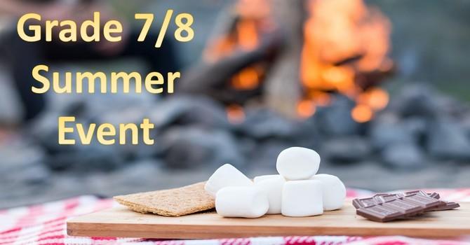 Grade 7 & 8 Summer Event