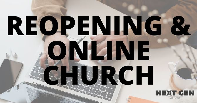 Reopening & Online Church Resources