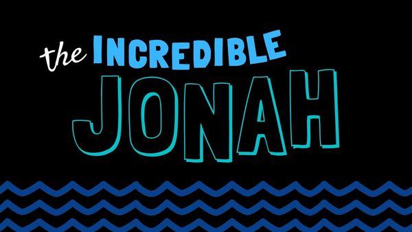 The Incredible Jonah