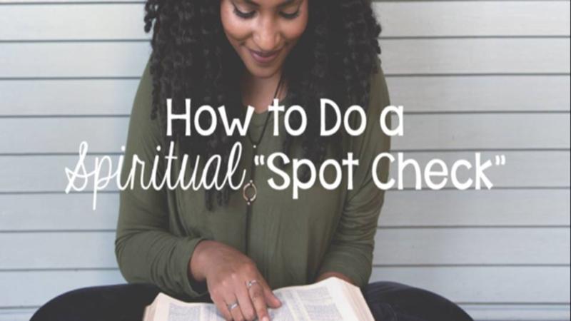 Spiritual Spot-Check
