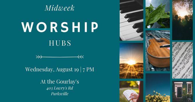 Worship Hub at the Gourlay's