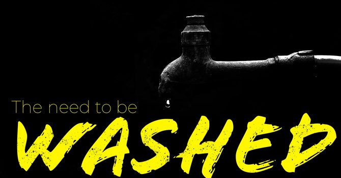 16th July | The need to be washed