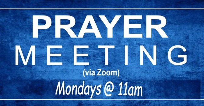 Zoom Prayer Meeting Monday