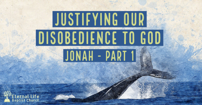 Justifying our Disobedience to God