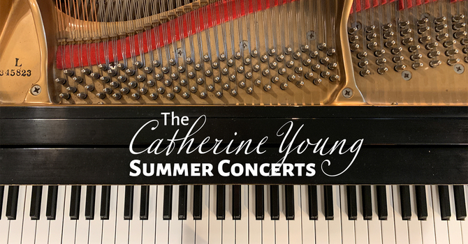 The Catherine Young Summer Concerts