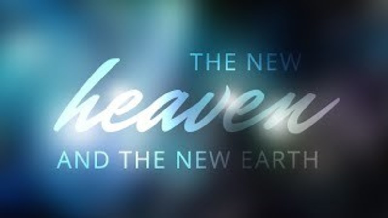 The New Heaven and New Heaven