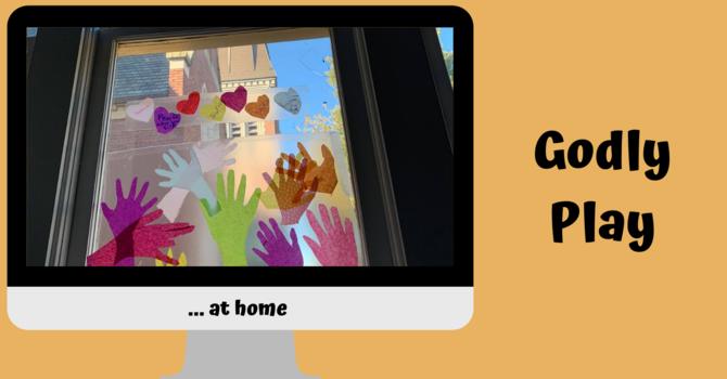 Sharing Stories & Godly Play at Home