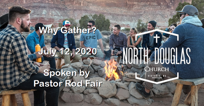 Why Gather? July 12 2020