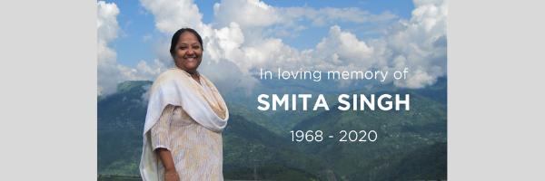 In Loving Memory of Smita Singh