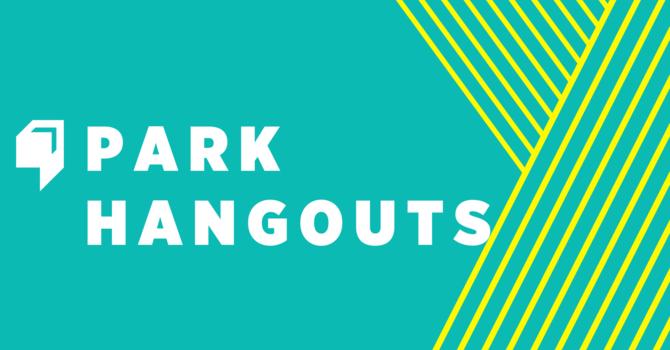 Park Hangouts