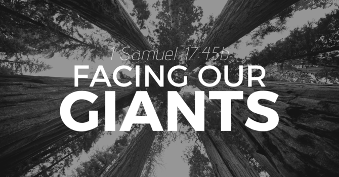 Facing Our Giants