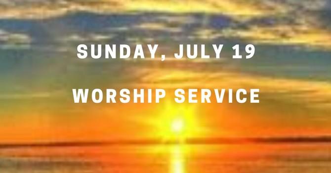 Sunday, July 19 Worship Service image