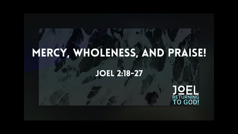 Mercy, Wholeness, & Praise