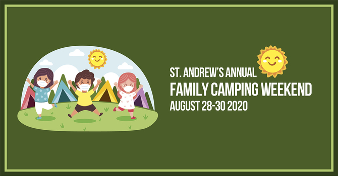 St. Andrew's Annual Family Camping Weekend