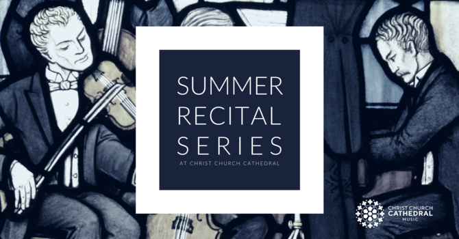 Live Music Returns with the Summer Recital Series image