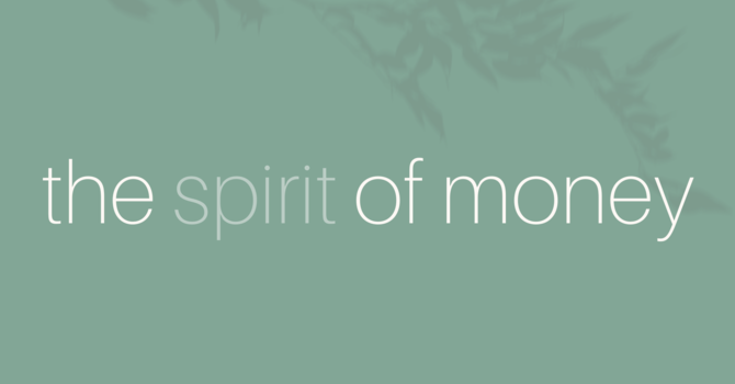 The Spirit of Money