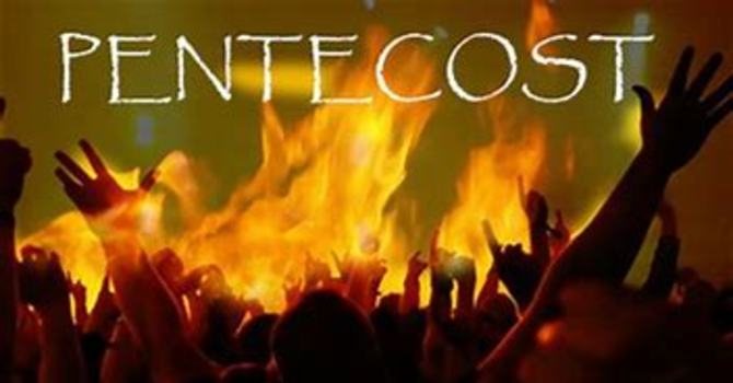 The Day of Pentecost TBA