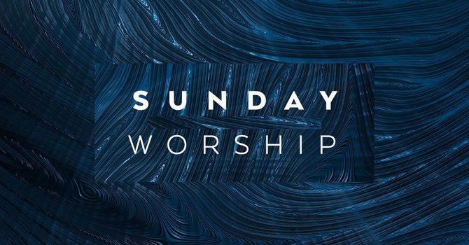 NEW INFO RE: SUNDAY WORSHIP TIMES image