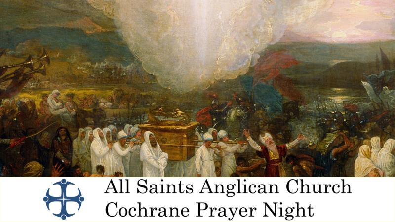 Cochrane Prayer Night July 29