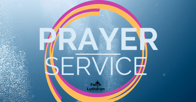Wednesday Evening Prayer Service