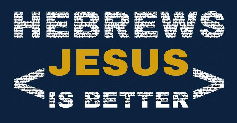 Jesus is a BETTER RELATIONSHIP